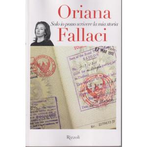Oriana Fallaci -Solo io posso scrivere la mia storia - n.3  - 24/9/2021 - settimanale - 267 pagine