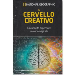 National Geographic - Il cervello creativo - n. 7 - settimanale - 23/4/2021 - copertina rigida