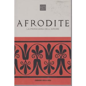 Grandi miti greci - Afrodite - La primavera dell'amore - n. 9 - settimanale - 171  pagine
