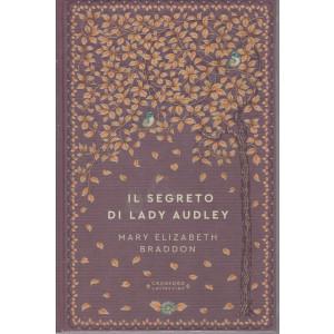 Storie senza tempo  -Il segreto di Lady Audley - Mary Elizabeth Braddon-  n. 52 - settimanale -20/3/2021 -  copertina rigida