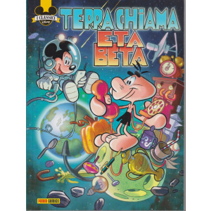 I classici Disney - n. 520 - Terra chiama Eta Beta - 10 dicembre 2020 - bimestrale