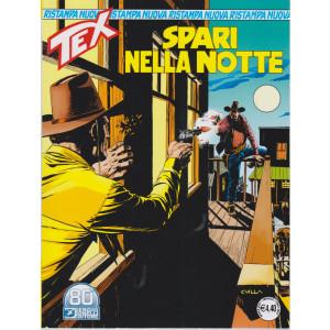 Tex Nuova Ristampa - Spari nella notte - n. 468 - mensile -aprile  2021