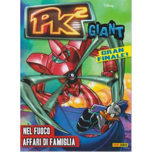Pk2 Giant -n.57   - Nel fuoco affari di famiglia - bimestrale 8 aprile  2021