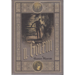Il Golem - Gustav Meyrink -  n. 19 -  - settimanale - 11/6/2021 - copertina rigida