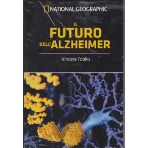 National Geographic -Il futuro dell'Alzheimer -  n. 16 - settimanale - 25/6/2021 - copertina rigida
