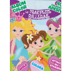 Toys2 Mese - Album color - Le principesse ballerine - n. 21 - bimestrale - 21 Gennaio 2021