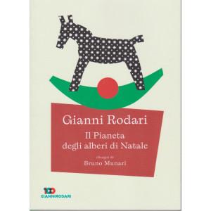 Gianni Rodari - Il Pianeta degli alberi di Natale- n. 11 - settimanale - 159  pagine