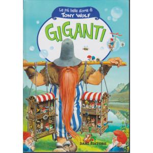 Le più belle storie di Tony Wolf- Gigantii- n. 3 - settimanale - copertina rigida