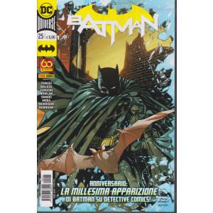 Batman -n. 25- Anniversario: la millesima apparizione di Batman su Detective Comics! -  quindicinale -10 giugno  2021