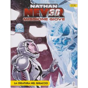 Nathan Never Missione Giove - La creatura nel ghiaccio - n. 42 - luglio 2021 - mensile
