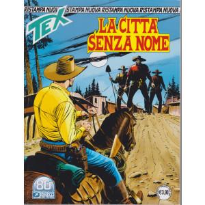 Tex Nuova Ristampa -La città senza nome - n. 467 - mensile - marzo 2021