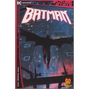 Batman -n. 31 -Future state -   quindicinale -9 settembre 2021