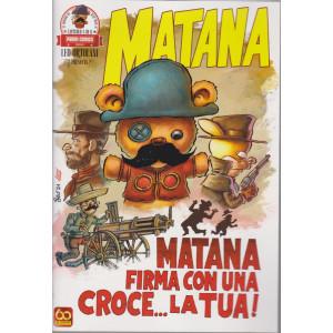 Il mondo di Rat Man - n. 11 - Matana -Matana firma con una croce...la tua! - bmestrale - 15 luglio 2021le - 17 giugno 2021 -
