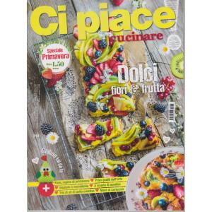 Ci Piace Cucinare ! -      n. 218 - settimanale -13/4/2021