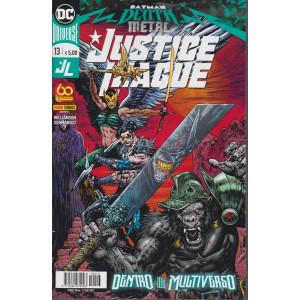 Justice League -.    n. 13 -Dentro il Multiverso  mensile -17 giugno  2021-