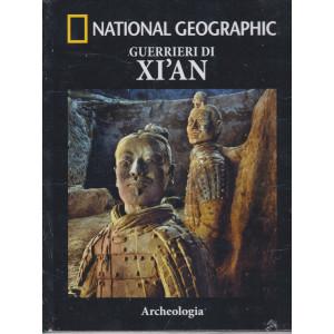National Geographic - Guerrieri di Xi'an- n. 13  -Archeologia -  settimanale - 23/4/2021 - copertina rigida