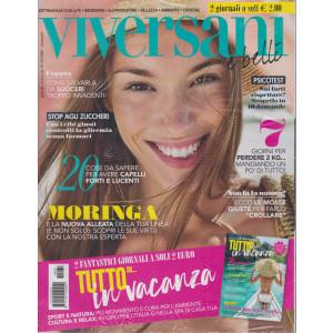 Viversani e Belli  -n. 30 - 23/7/2021 - settimanale + Gli speciali di Viversani Tutto su....in vacanza - 2 riviste