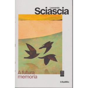 Leonardo Sciascia -A futura memoria - settimanale - n. 13  - 137 pagine