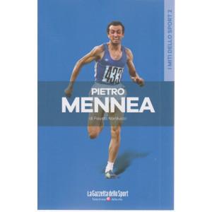I miti dello sport - Pietro Mennea - di Fausto Narducci -  n. 10 - settimanale - 133 pagine