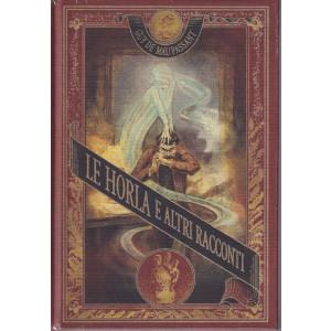 Guy De Maupassant - Le horla e altri racconti-  n. 31 - settimanale -3/92021 - copertina rigida