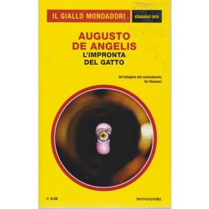 Il giallo Mondadori - classici oro - Augusto De Angelis - L'impronta del gatto - n. 11 - luglio - agosto 2021 -
