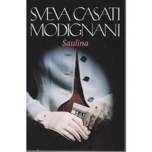 Sveva Casati Modignani -Saulina- n. 22 - settimanale