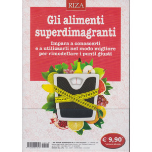 Le ricette Perdipeso - Gli alimenti superdimagranti- n. 111 - febbraio 2021