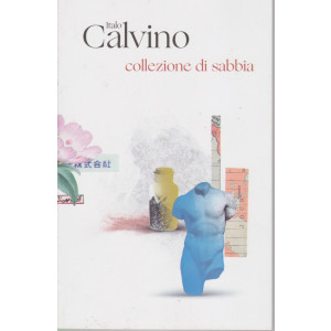 Italo Calvino -Collezione di sabbia  - n. 17  - 9/2/2021 - settimanale - 235  pagine