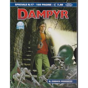 Dampyr Speciale - n. 17 - Il codice Ferruccci- novembre 2021 - annuale - 160 pagine