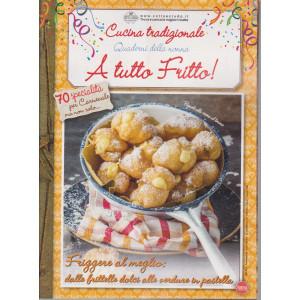 Cucina Tradizionale - Quaderni della nonna - A tutto fritto! - n. 77 - bimestrale - febbraio - marzo 2021