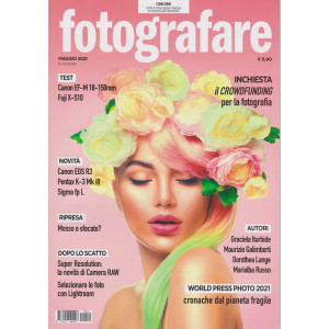 Fotografare - n. 19 - maggio   2021 - mensile