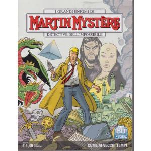 I grandi enigmi di Martin Mystere -Come ai vecchi tempi - n. 376- 10 giugno   2021 - mensile