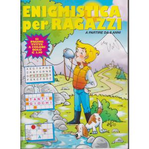 Enigmistica per ragazzi - n. 155 - bimestrale - marzo - aprile 2021 - 52 pagine tutte a colori