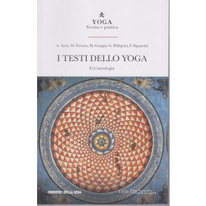 Yoga - Teoria e Pratica - I testi dello yoga -  n. 30- settimanale - 179 pagine