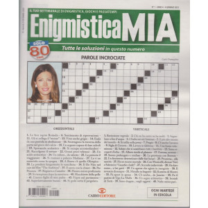 Enigmistica Mia - n. 1 - 4 gennaio 2021 - settimanale