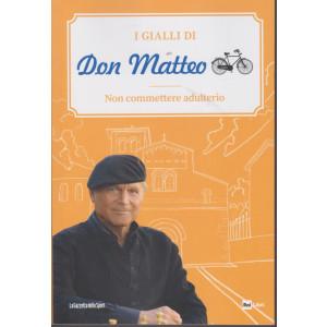 I Gialli di Don Matteo - Non commettere adulterio - n. 16 - settimanale -