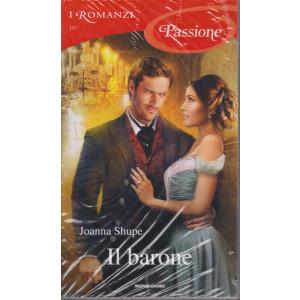 I Romanzi Passione -Il barone  -  n. 197 - marzo 2021- mensile
