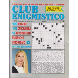 Club enigmistico - n. 672- ottobre 2021 - mensile - 100 pagine