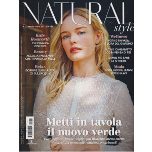 Natural Style - n. 213 - mensile - marzo 2021