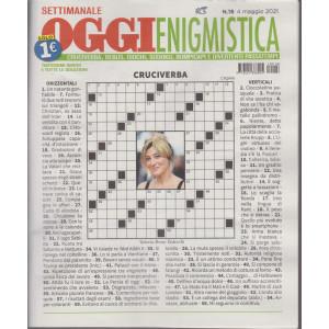 Oggi enigmistica - n. 18 -4 maggio   2021- settimanale