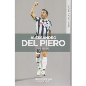 I miti dello sport -Alessandro Del Piero - di  G.B. Olivero - n. 25 - settimanale -
