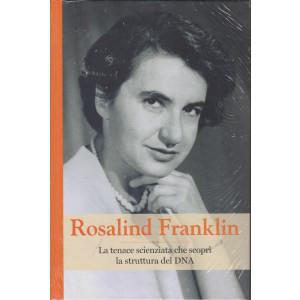 Grandi donne - n. 25 -Rosalind Franklin-  settimanale -5/3/2021 - copertina rigida