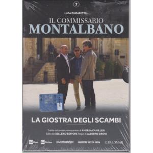 Il commissario Montalbano -La giostra degli scambi  - n. 7-