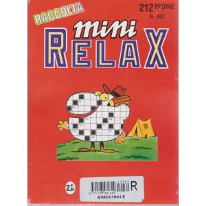 Raccolta Mini relax - n. 462 - bimestrale - maggio 2017  212 pagine