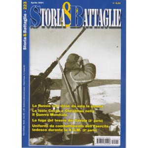 Storia & Battaglie - n. 223 -aprile  2021 - mensile