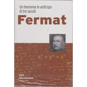 Geni della matematica - Fermat - n. 5 - settimanale- 16/4/2021