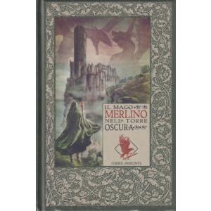 Le cronache di Excalibur -  Il mago Merlino nella torre oscura - n. 4 - settimanale - 15/10/2021 - copertina rigida