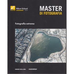 Master di fotografia - Fotografia estrema-   n. 27  -  settimanale