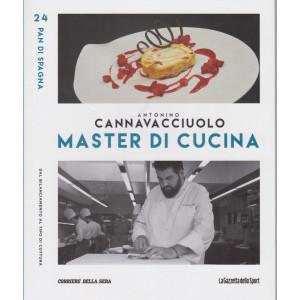 Master di Cucina - Antonino Cannavacciuolo - n. 24  -Pan di Spagna - Dal bilanciamento al tipo di cottura -   settimanale -
