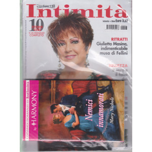 Intimita' + i grandi romanzi di Intimità by Harmony -Nemici innamorati - n. 7 - 24 febbraio 2021 - settimanale